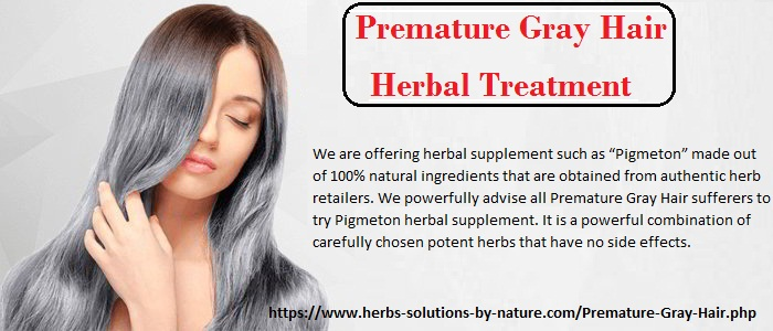 Premature Gray Hair Herbal Treatment