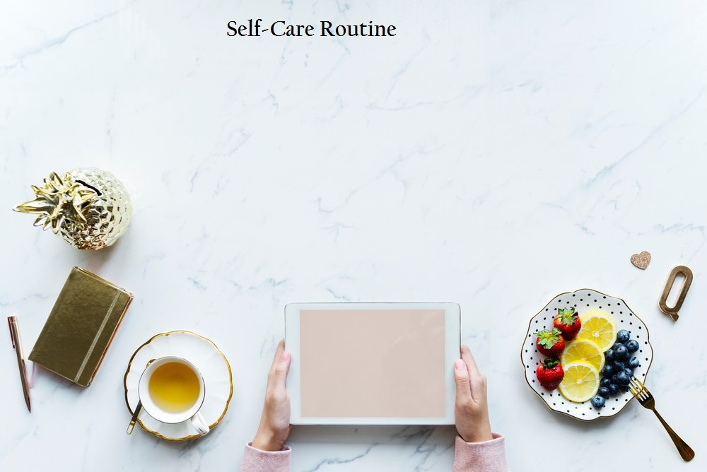 Self-Care-Routine